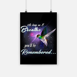 New ver As long as i breathe you'll be remembered poster