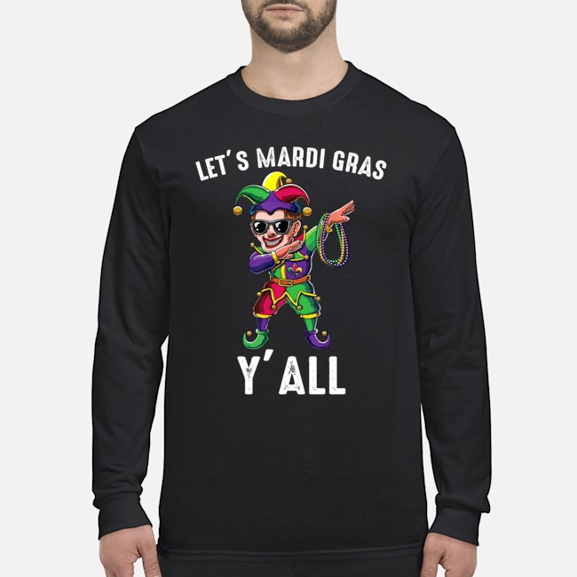 Amazing Let's mardi gras y'all shirt