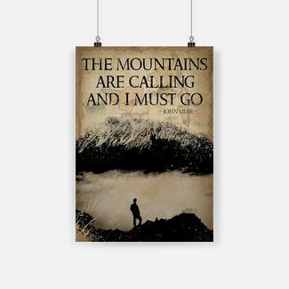 New ver The mountains are calling and i must go poster