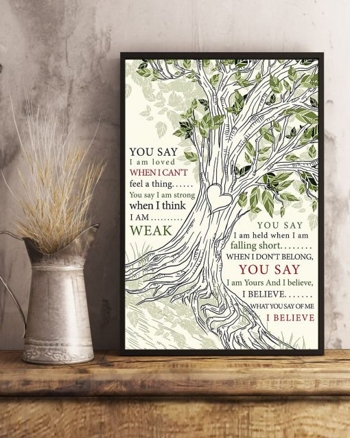 You say I am loved when I can't feel a thing poster