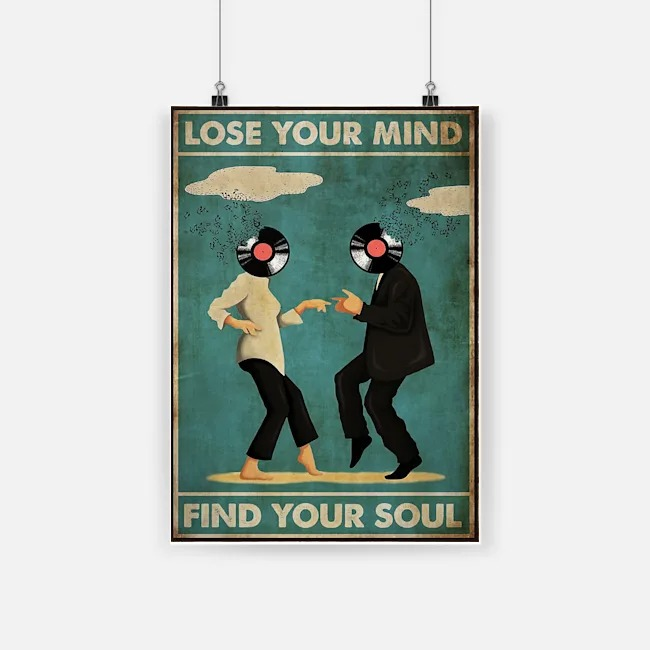 Lose your mind find your soul pulp fiction poster