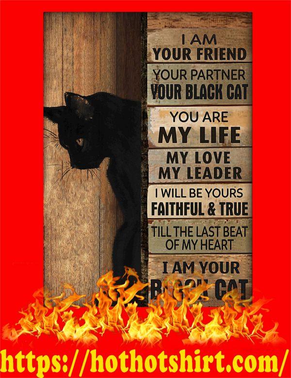 Black cat i am your friend poster