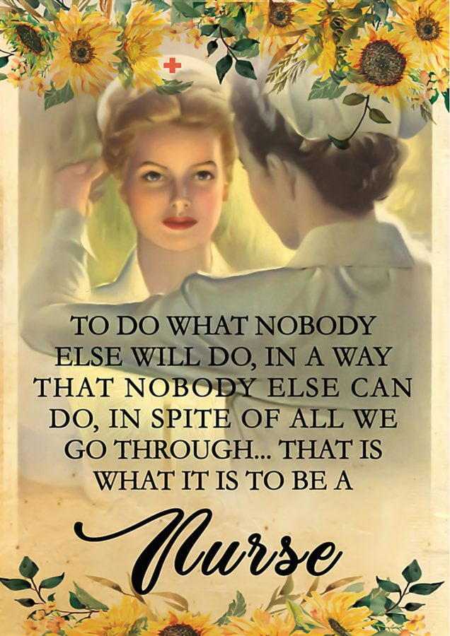 Nurse To do what nobody else will do poster22