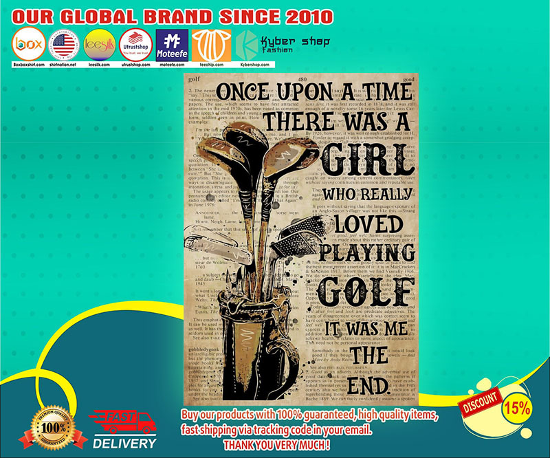 Once upon a time there was a girl who really loved playing golf poster