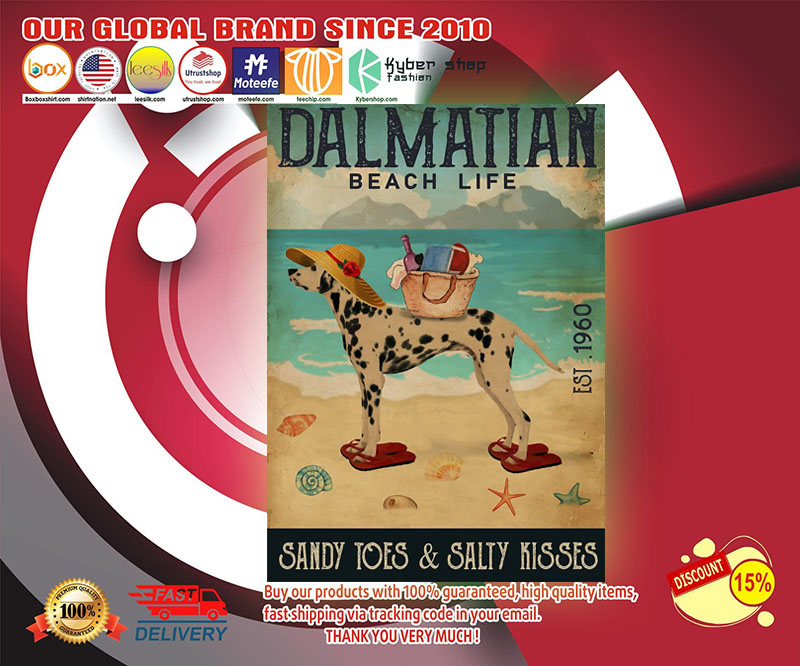 Dalmatian beach life sandy toes and salty kisses poster