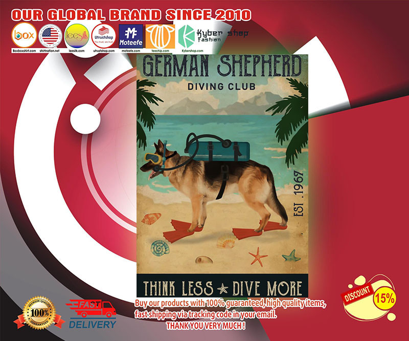 German shepherd diving club think less dive more poster