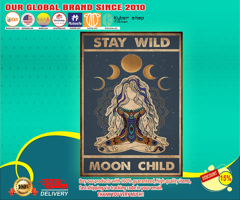 Meditation Yoga girl Stay wild moon child poster