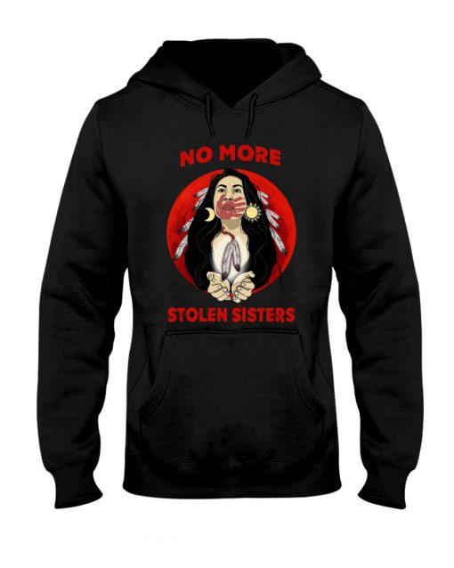 Native Americans No More Stolen Sisters shirt, hoodie, tank top