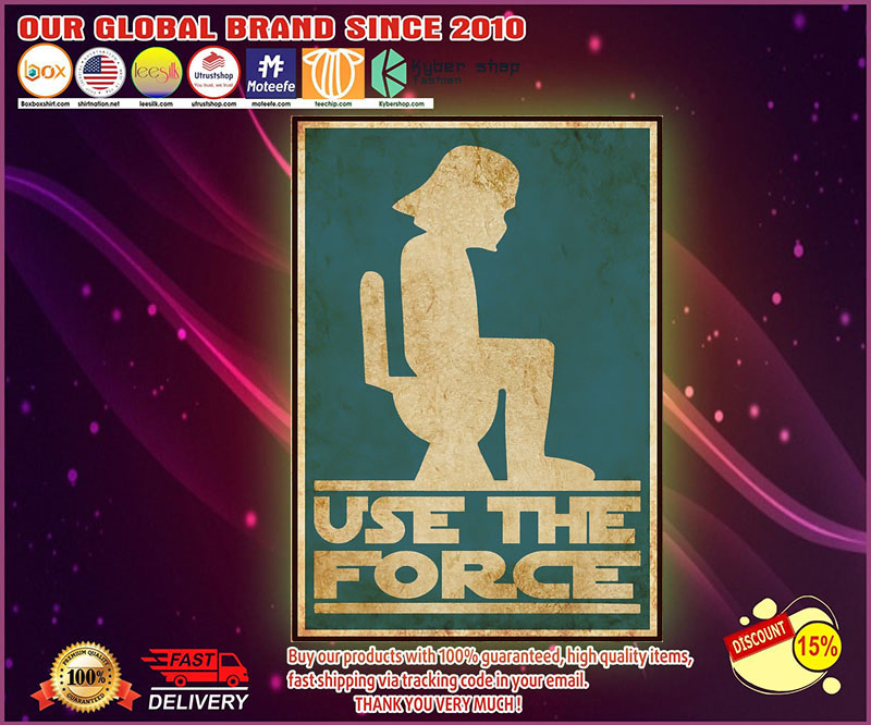 Use the force Poster