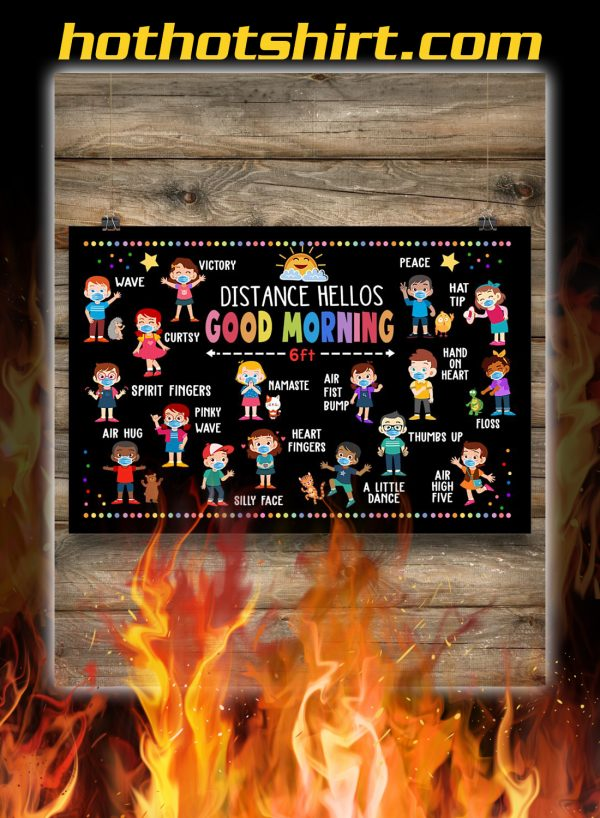 Distance hellos good morning 6ft poster