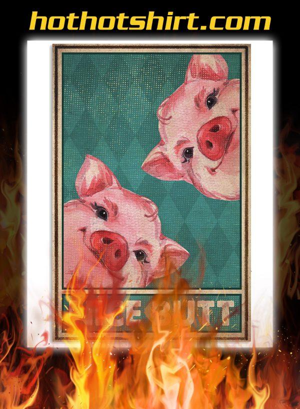 Pig nice butt poster