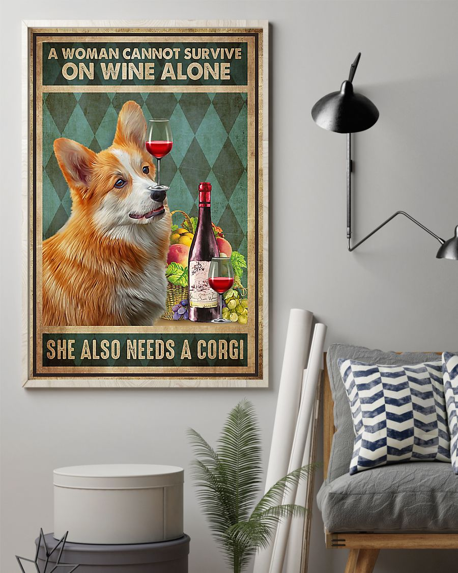 Corgi a woman cannot survive on wine alone poster