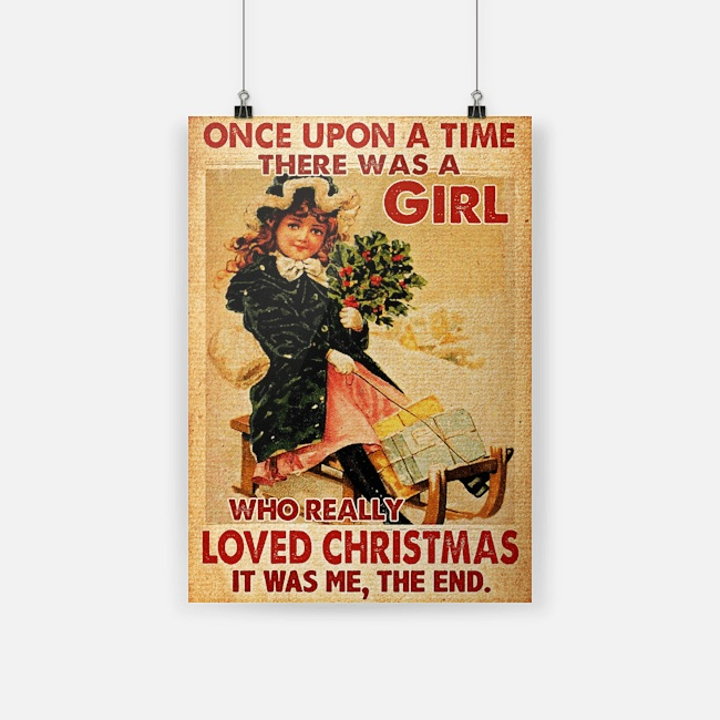 Once Upon A Time There Was A Girl Who Really Loved Christmas Poster