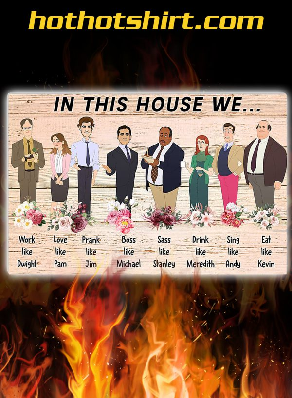 The office In this house we poster