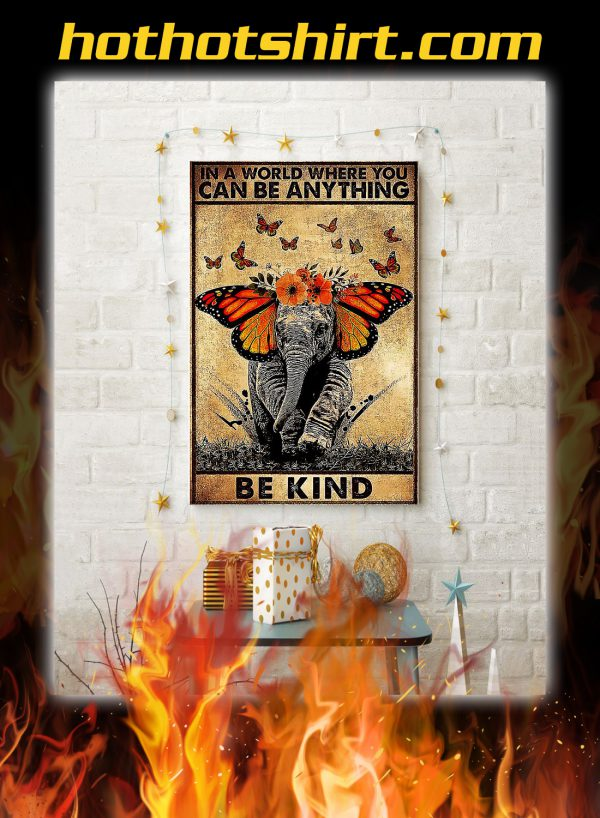 Poster Butterfly elephant in a world where you can be anything