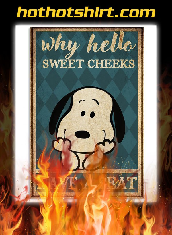 Snoopy why hello sweet cheeks poster