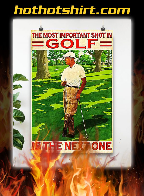 The most important shot in golf poster