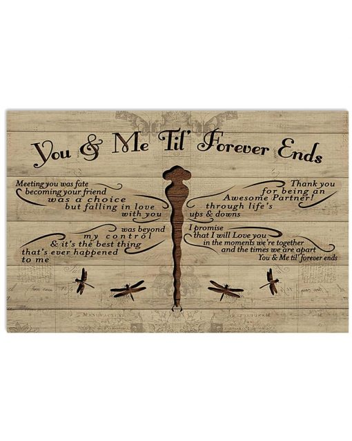 Dragonfly You And Me Till Forever Ends Poster