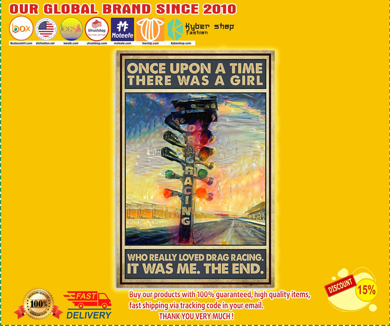 [SALE OFF] Once upon a time there was a girl who really loved drag racing poster
