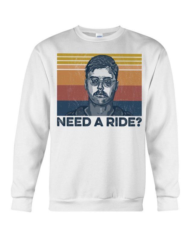 Edmund Kemper Need A Ride shirt, tank top, hoodie