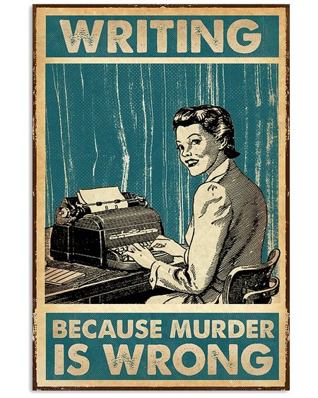 New ver writing because murder is wrong retro poster