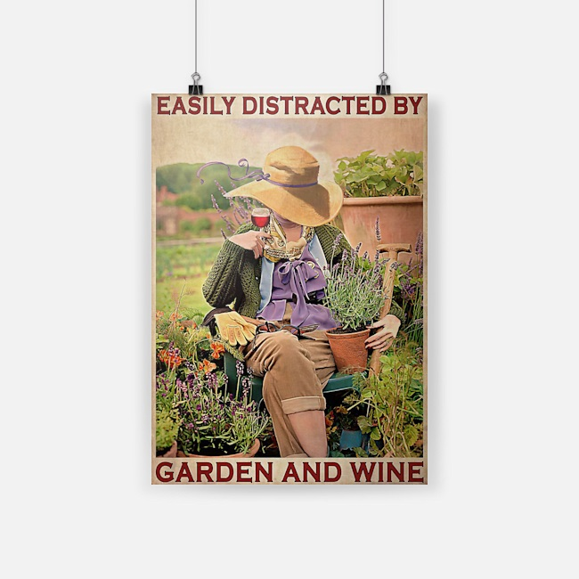 Girl easily distracted by garden and wine poster