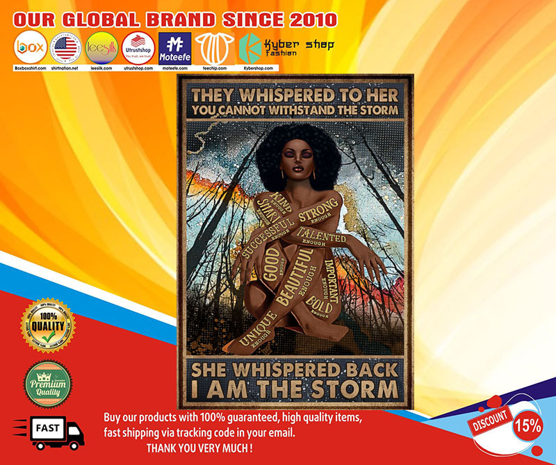 Africa Black girl They whispered to her you cannot withstand the storm poster