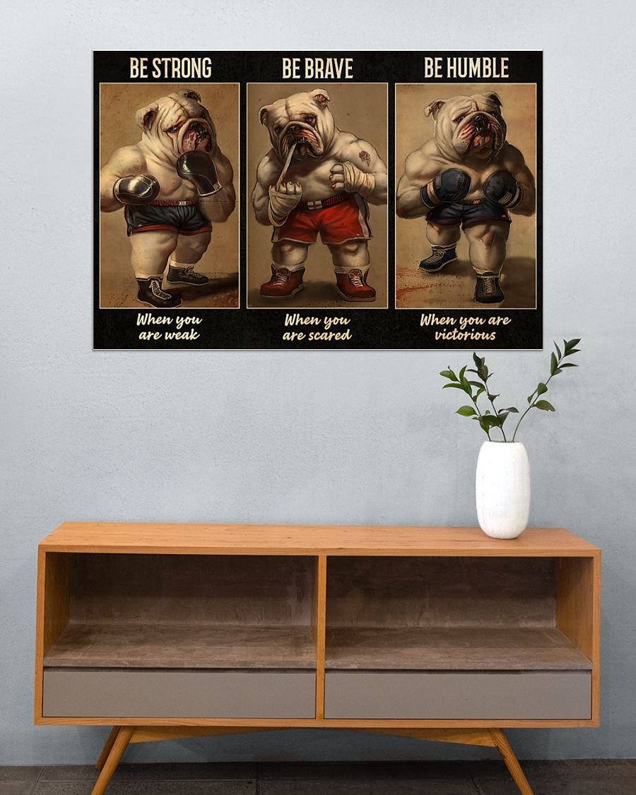 [LIMITED] Poster Bulldog boxer be strong be brave be humble be badass