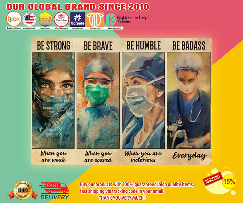 Female Physicians be strong be brave be humble be badass poster1