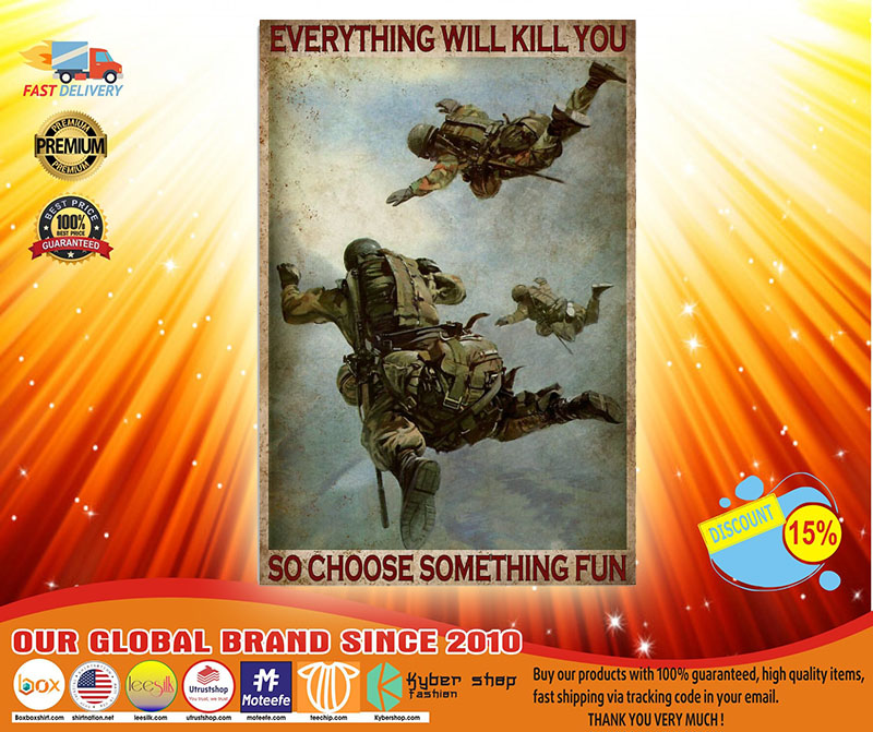 [LIMITED] Poster Air force everything will kill you so choose something fun