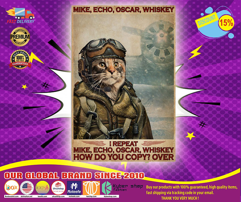 [LIMITED] Poster Cat I repeat mike echo oscar whiskey how do you copy over