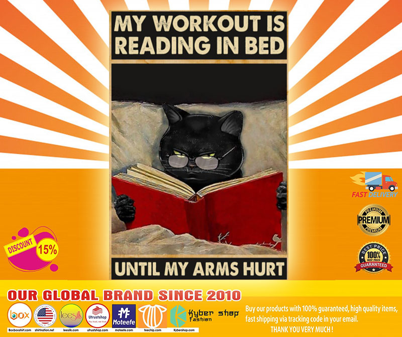 [LIMITED] Poster Cat My workout is reading in bed until my arms hurt