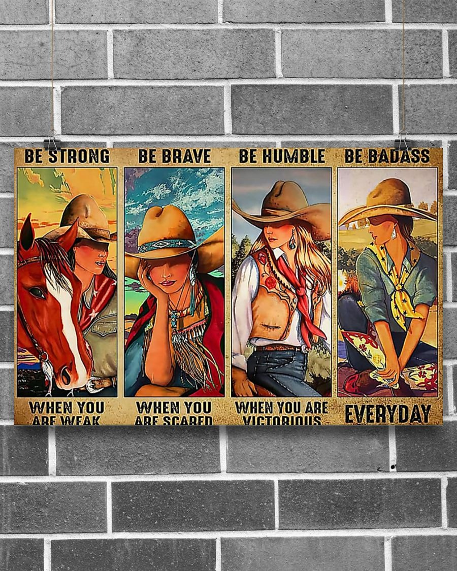 [LIMITED] Poster Cowgirl be strong be brave be humble be badass