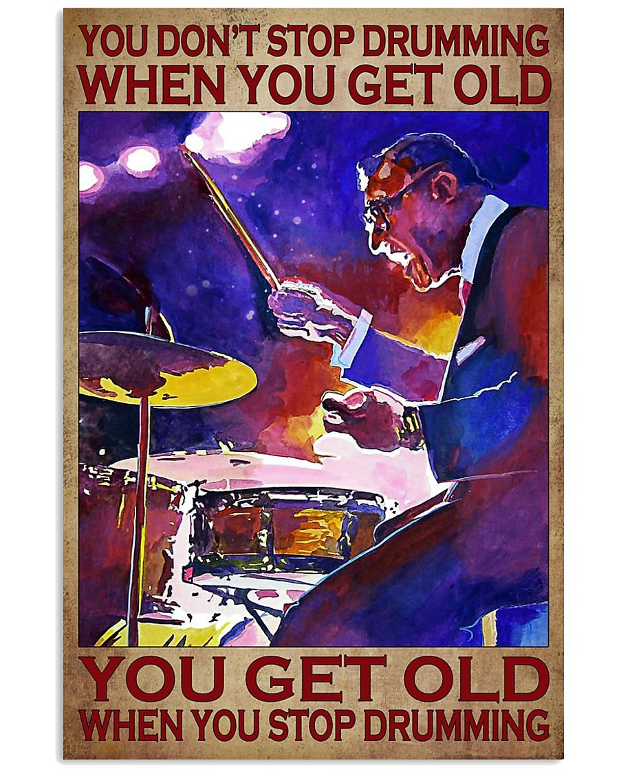 [LIMITED] Poster Drummer you don't stop drumming when you get old
