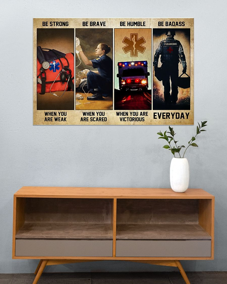 [LIMITED] Poster Emergency Medical Technicians EMT be strong be brave be humble be badass