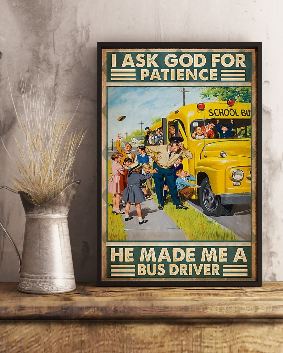 [LIMITED] Poster I ask god for patience he made me a bus driver