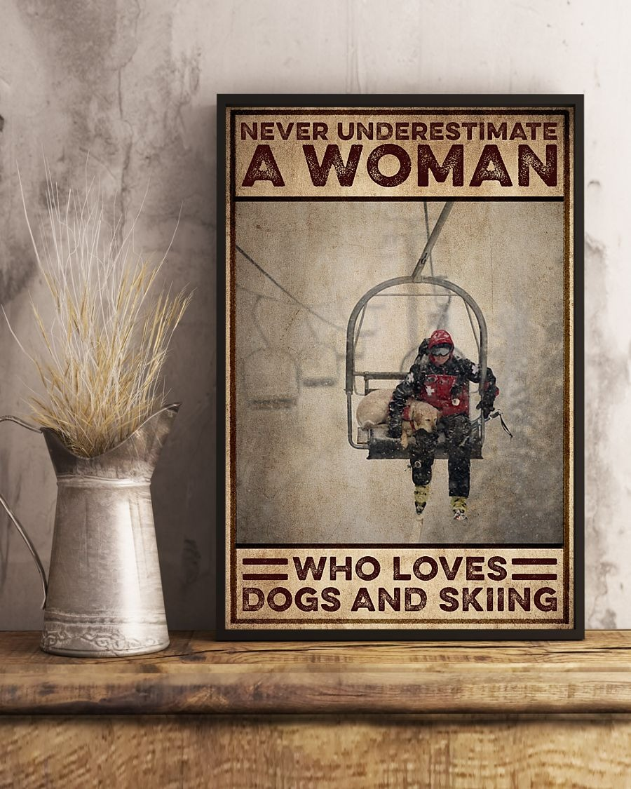 [LIMITED] Poster Never underestimate a woman who loves dogs and skiing