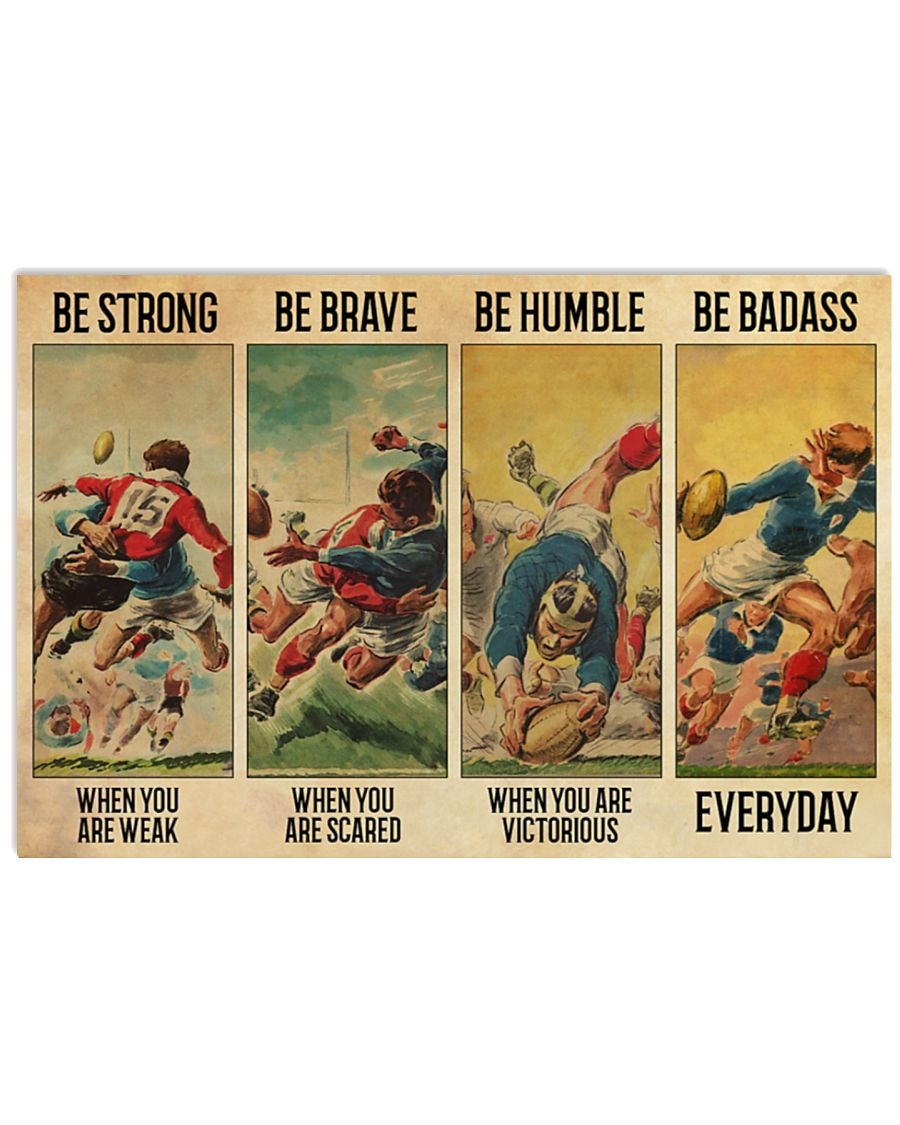[LIMITED] Poster Rugby be strong be brave be human be badass