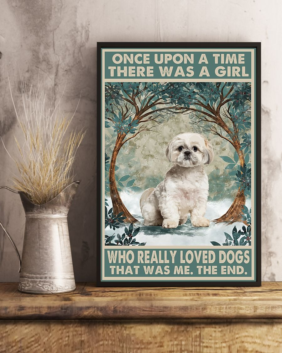 [LIMITED] Poster Shih tzu once upon a time there was a girl who really loved dogs