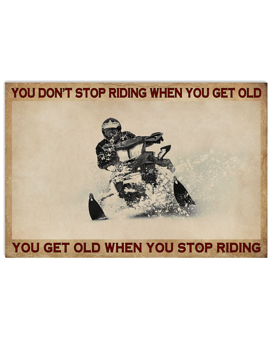 [LIMITED] Poster Snowmobiling you don't stop riding when you get old