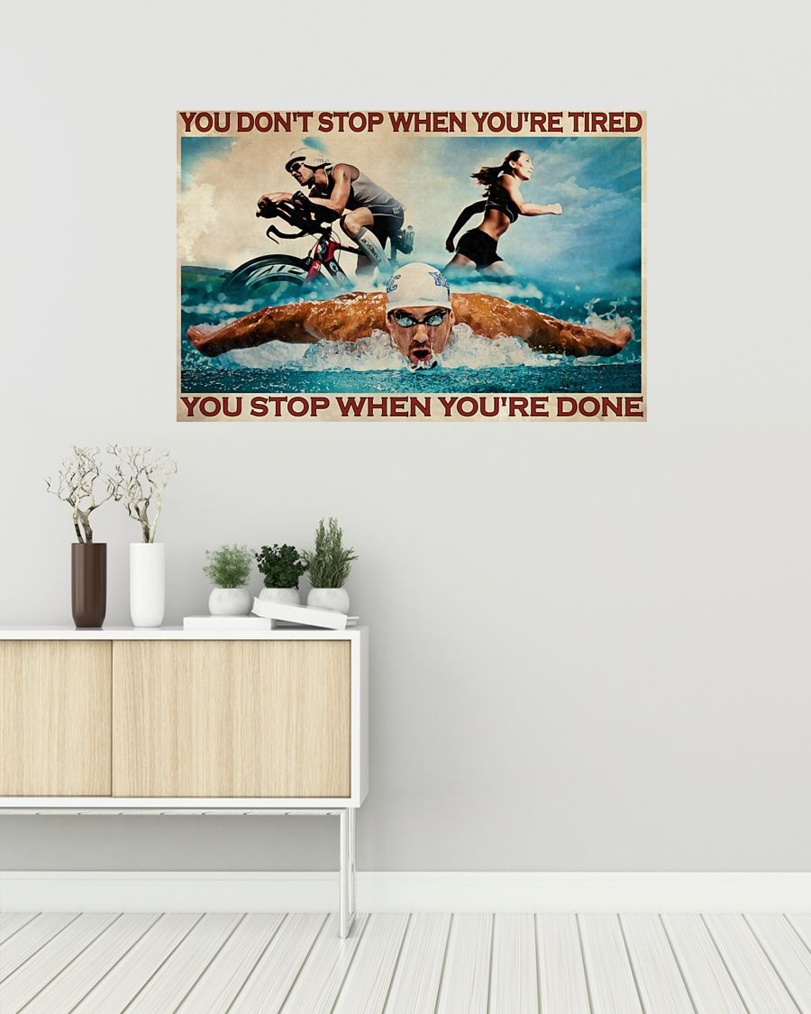 [LIMITED] Poster Triathlon you don't stop when you're tired you stop when you're done