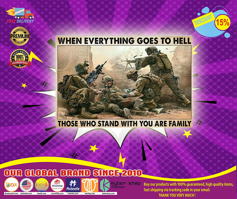 [LIMITED] Poster Veteran when everything goes to hell those who stand with you are family