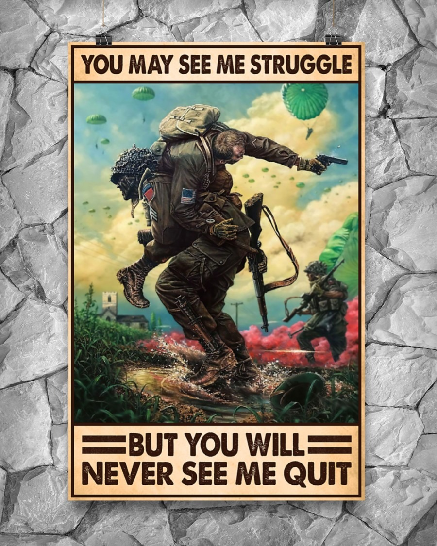[LIMITED] Poster Veteran you may see me struggle but you will never see me quit