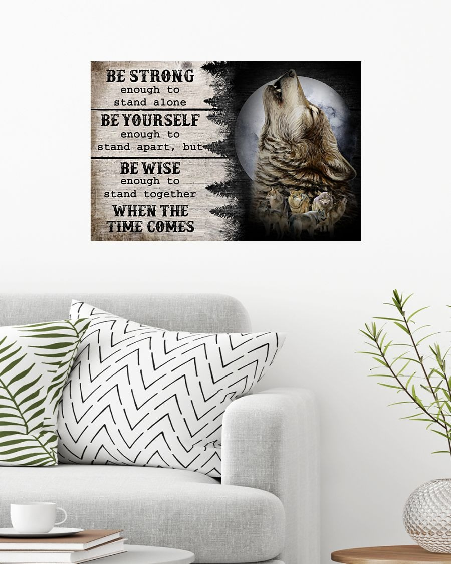 [LIMITED] Poster Wolf be strong enough to stand alone be yourself be wise