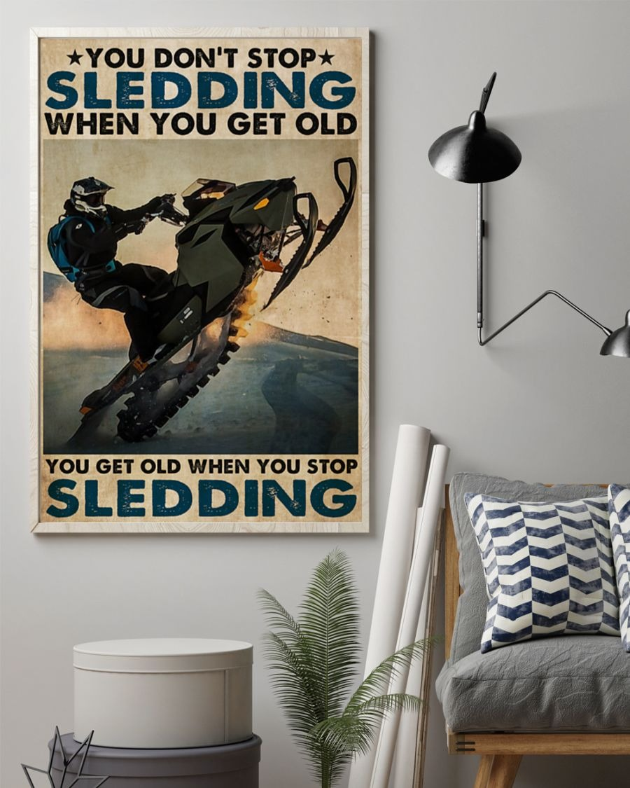 [LIMITED] Poster You don't stop sledding when you get old