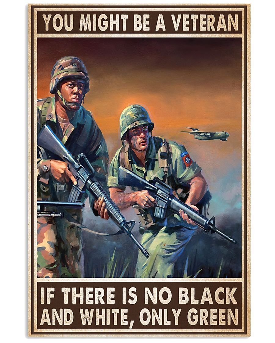[LIMITED] Poster You might be a veteran if there is no black and white only green