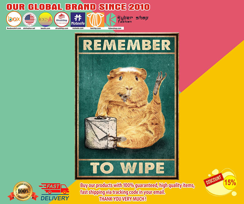 Guinea pig remember to wipe poster