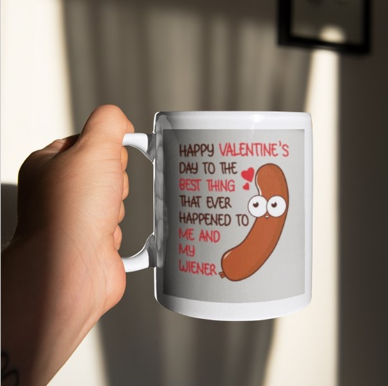 [LIMITED] Happy valentine's day to the best thing to me and my wiener mug