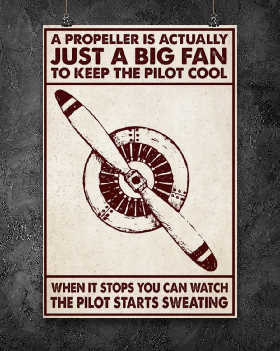 [LIMITED] Poster Aircraft a propeller is actually just a big fan to keep the pilot cool