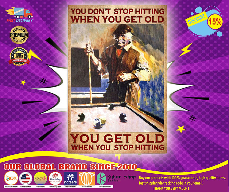 [LIMITED] Poster Billiard You don't stop hiitting when you get old